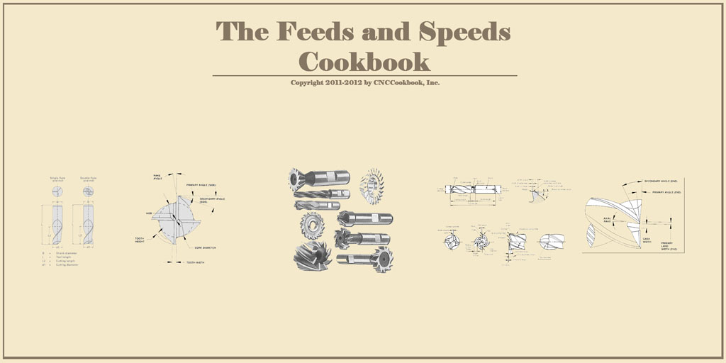 CNC Feeds and Speeds Cookbook - Bob Warfield